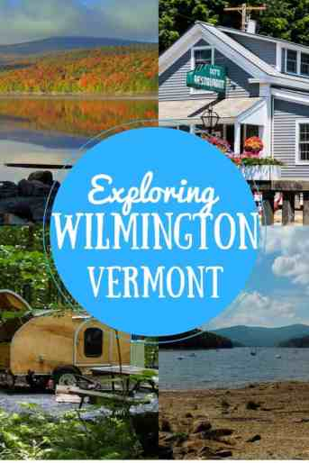 Wilmington, Vermont is one of favorite towns in the Green Mountains. From shopping and dining, to hiking, boating, and swimming. There is so much to do here. Find out why we love it in our complete guide. #Vermont #greenmountains
