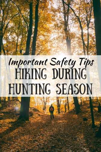 A man hiking in the autumn forest. The caption reads: Important Safety Tips for Hiking During Hunting Season