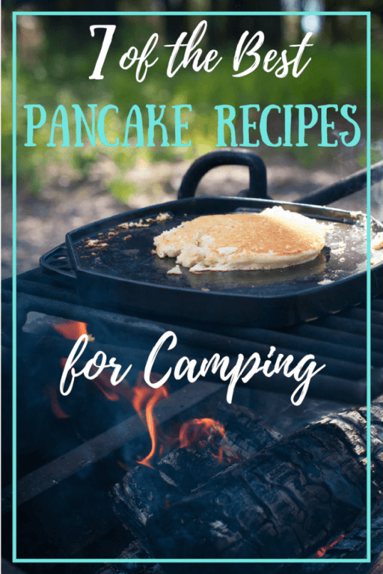 Dessert for breakfast? No, but pretty darn close. Check out these awesome pancake recipes for camping trips.