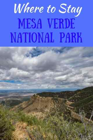 A photo collage of Mesa Verde National Park, with the caption: Where to Stay in Mesa Verde National Park