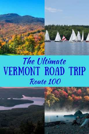 A collage of Vermont photos with the caption: The Ultimate Vermont Road Trip: Route 100