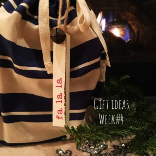 Gift Ideas-Week #4