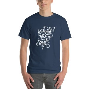 Tangled Up In Blue Tee Shirt