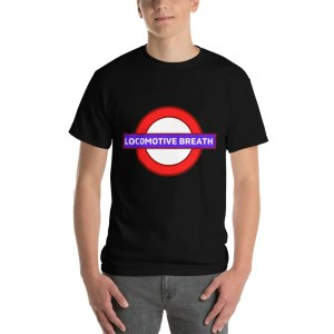Locomotive Breath Tee Shirt