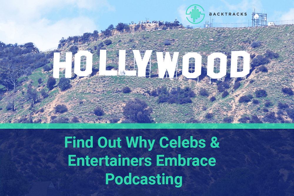 Entertainers and Celebrities Embrace Podcasting