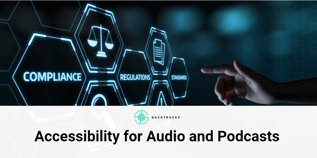 How to make audio and podcasts accessible