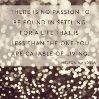 Passion in Life - Nelson Mandela