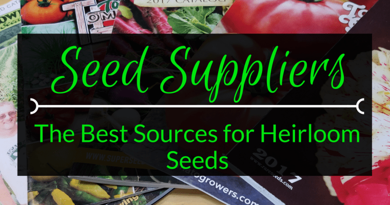 Online Seed Suppliers – The best sources for Heirloom Seeds