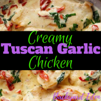Creamy Tuscan Garlic Chicken