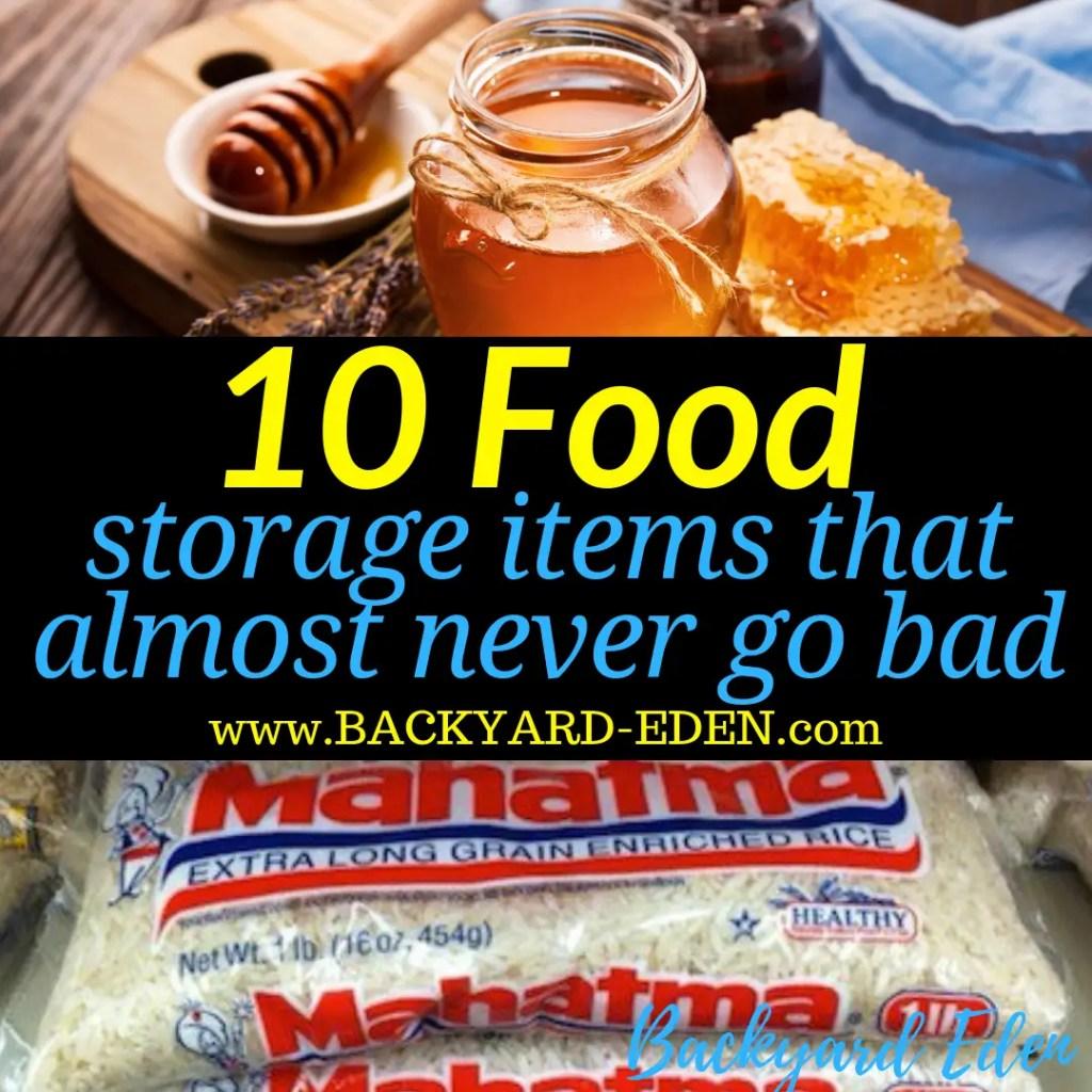 10 food storage items that almost never go bad, food storage items that almost never go bad, Backyard Eden, www.backyard-eden.com