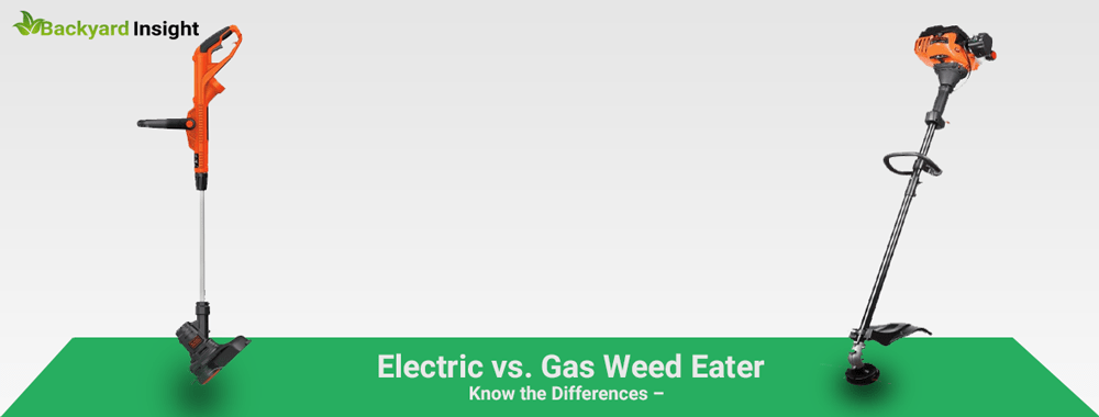 Electric vs. Gas Weed Eater – Know the Differences
