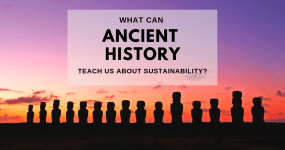 What can ancient history teach us about sustainability?
