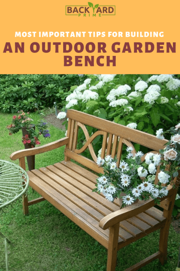 Most Important Tips for Building an Outdoor Garden Bench 7