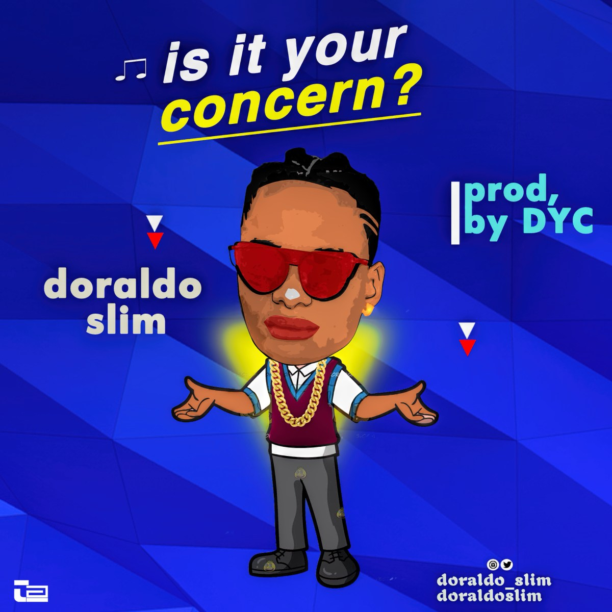 Music: Doraldo Slim - is it your concern