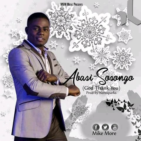 MUSIC: Mike More – Abasi Sosongo