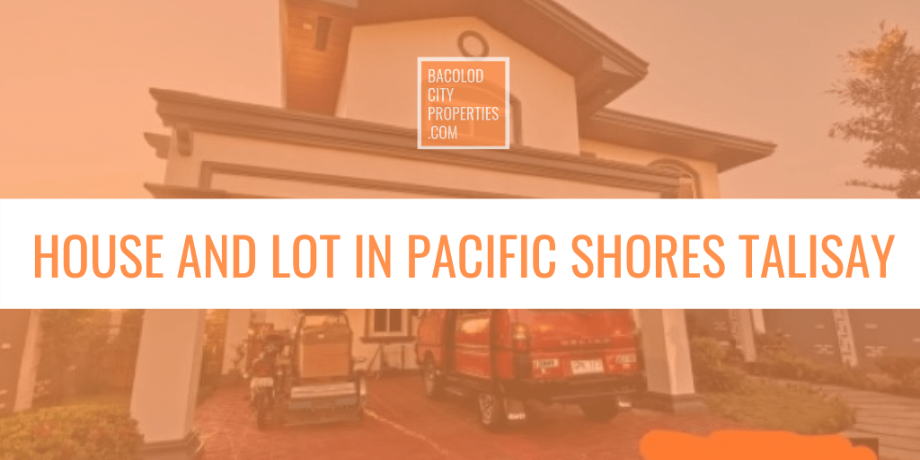 House and Lot for Sale in Pacific Shores Talisay