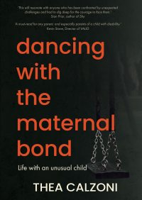 Dancing with the Maternal Bond  by Thea Calzoni