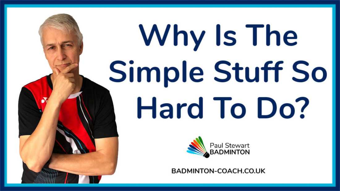 Simple Stuff - Why Is The Simple Stuff So Hard To Do?