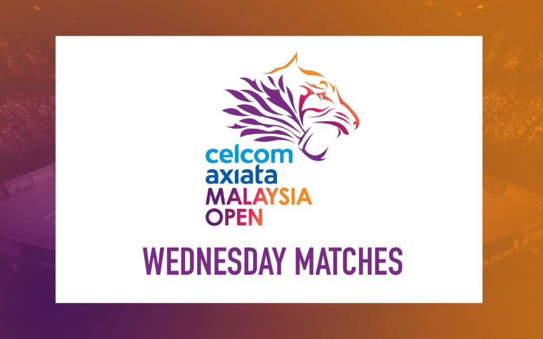 Wednesday highlights at Malaysia Open