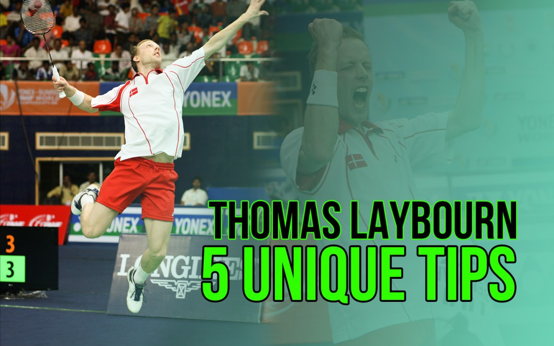5 unique tips from Thomas Laybourn