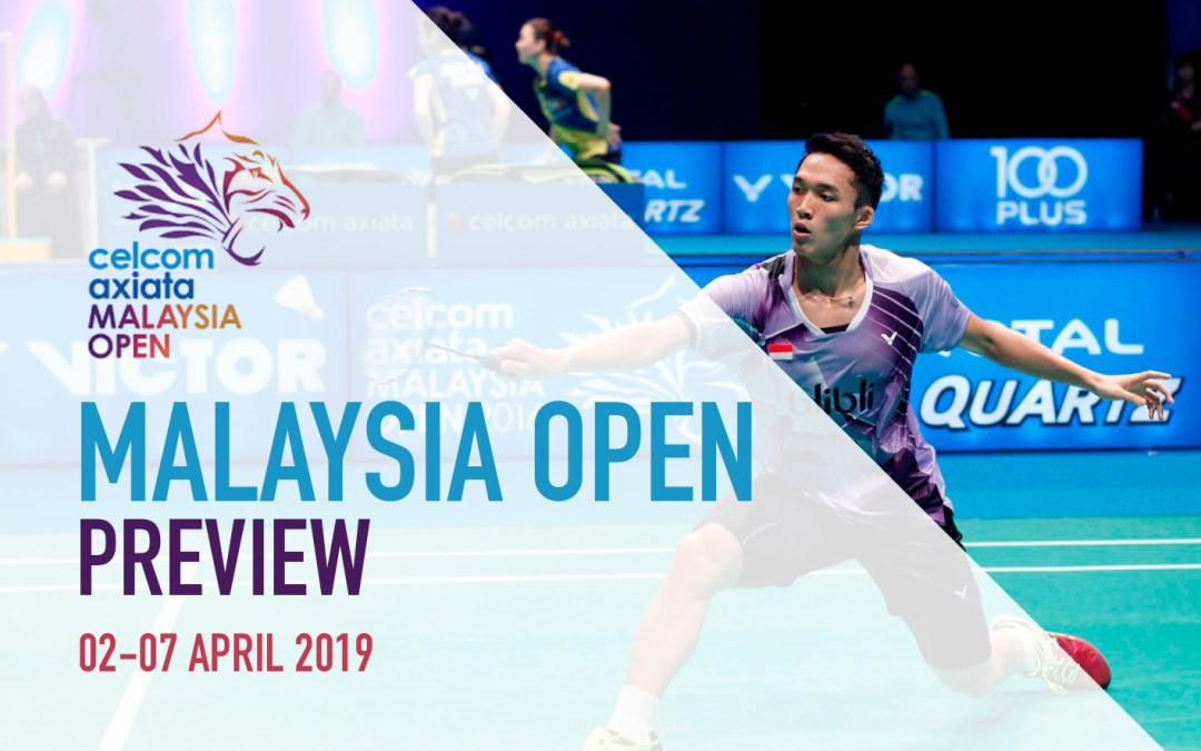 Malaysia Open 2019 preview