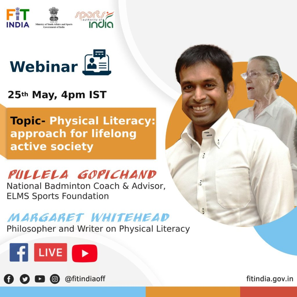 EYogM0PUYAECYCC - The and bring to you a webinar on Physical Literacy on 25th May with Badminton legend Pullela Gopichand and Philosopher Margaret Whitehead Register now for this event FitIndiaMovement