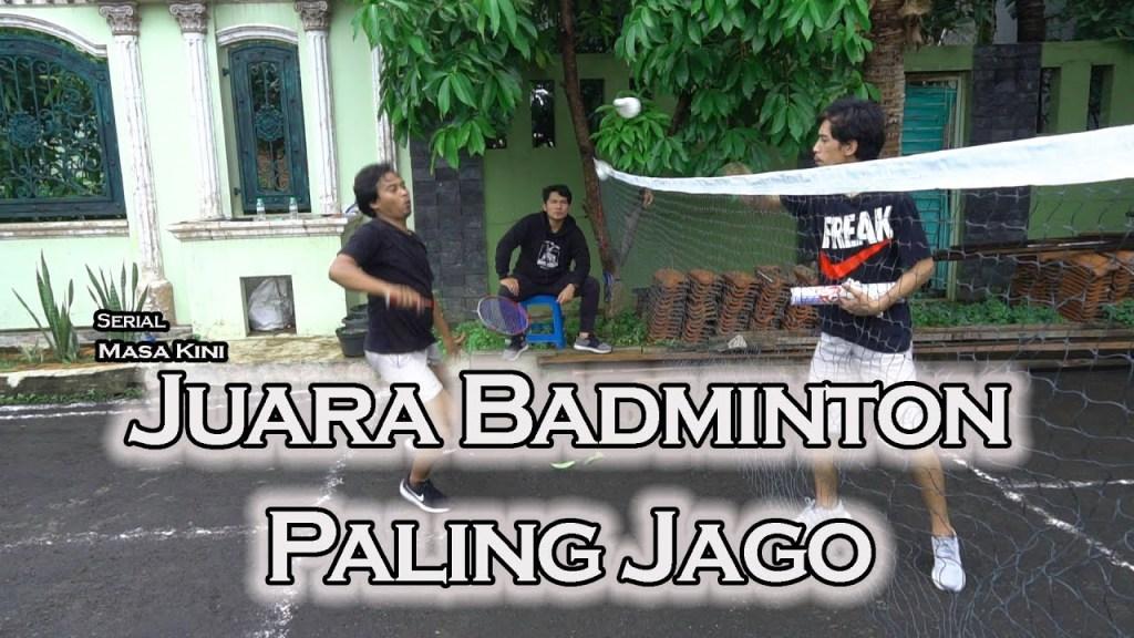 maxresdefault 75 - Drama Komedi - Juara Badminton Paling Jago - Eps 7 Serial Masa Kini