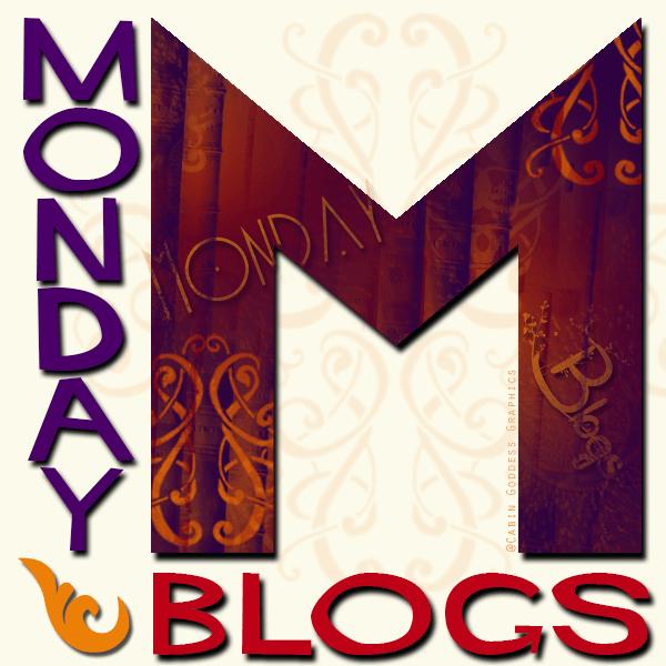 Monday Blogs!