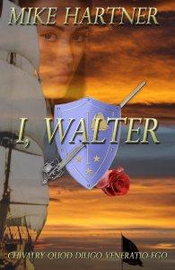 I, Walter