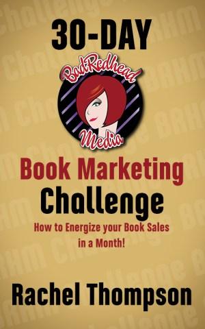 30-day-bad-redhead-media-book-marketing-challenge-rachel-thompson-cover-web