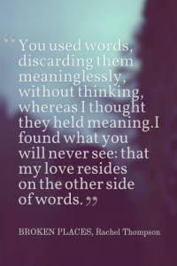 Broken Places Quote by Rachel Thompson, @RachelintheOC, books, memoir