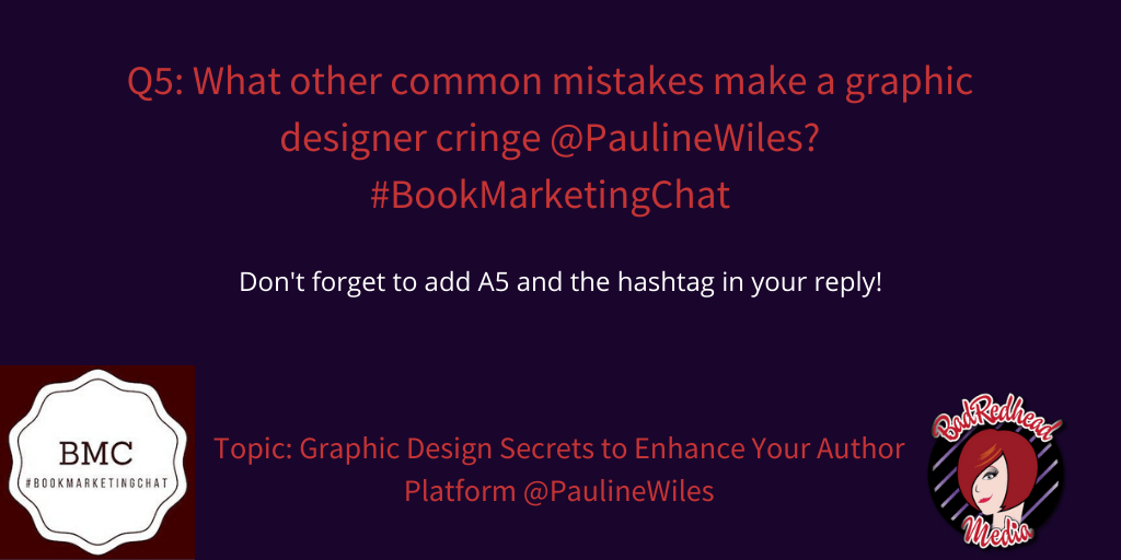 Graphic Design Secrets To Enhance Your Author Platform With @PaulineWiles via @BadRedheadMedia #GraphicDesign #design #AuthorPlatform