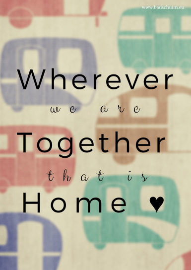 Wherever together home Quote I Creatief Lifestyle blog Badschuim