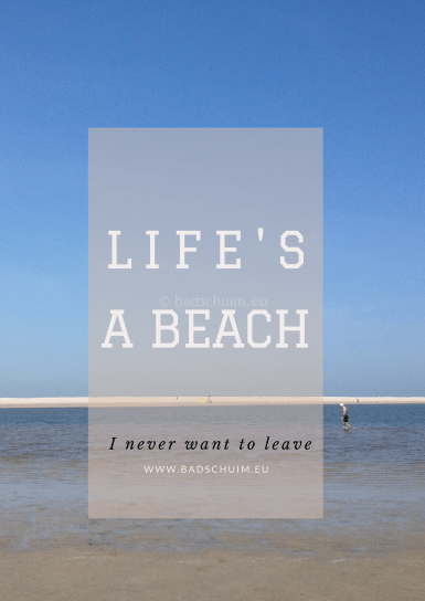 Life is a Beach Quote I Creatief Lifestyle