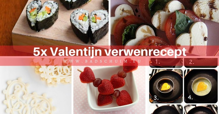 valentijn verwenrecept