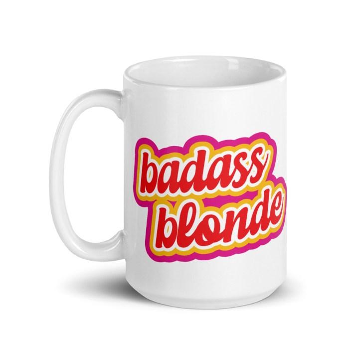 badass blonde coffee mug tall 15 oz