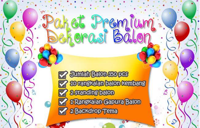 Paket Premium Dekorasi Balon