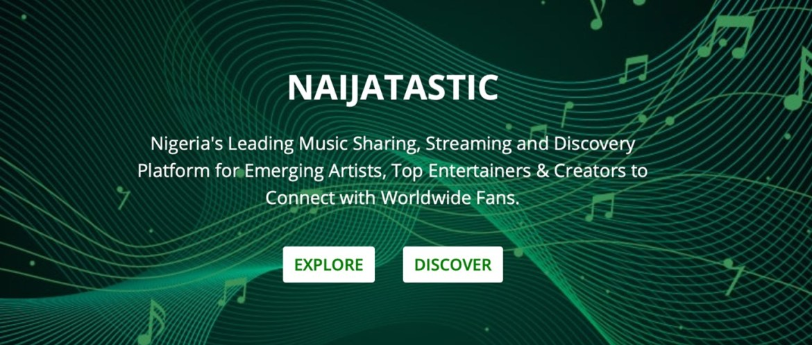 Naijatastic, based in Nigeria hosts hidden gems and an enormous talent base across Africa