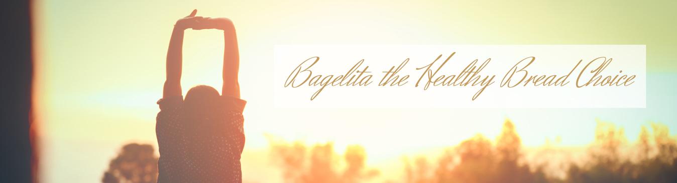 The Bagelita Advantage