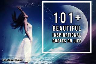 Short Inspirational quotes on life