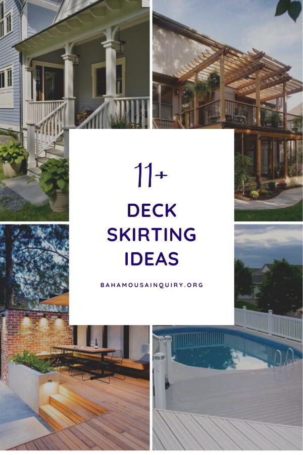Best Deck Skirting Ideas