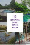 12 Stunning Pool Fence Ideas for Extraordinary Backyard
