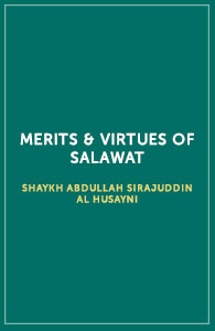 Merits & Virtues of Salawat