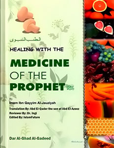 Tibb al Nabawi (Prophetic Medicine)