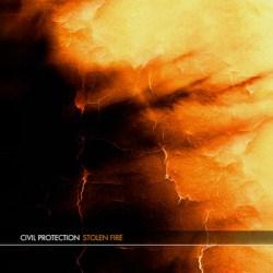 Civil Protection - Stolen Fire