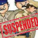 suspension of police