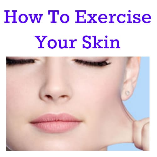 skin exercises