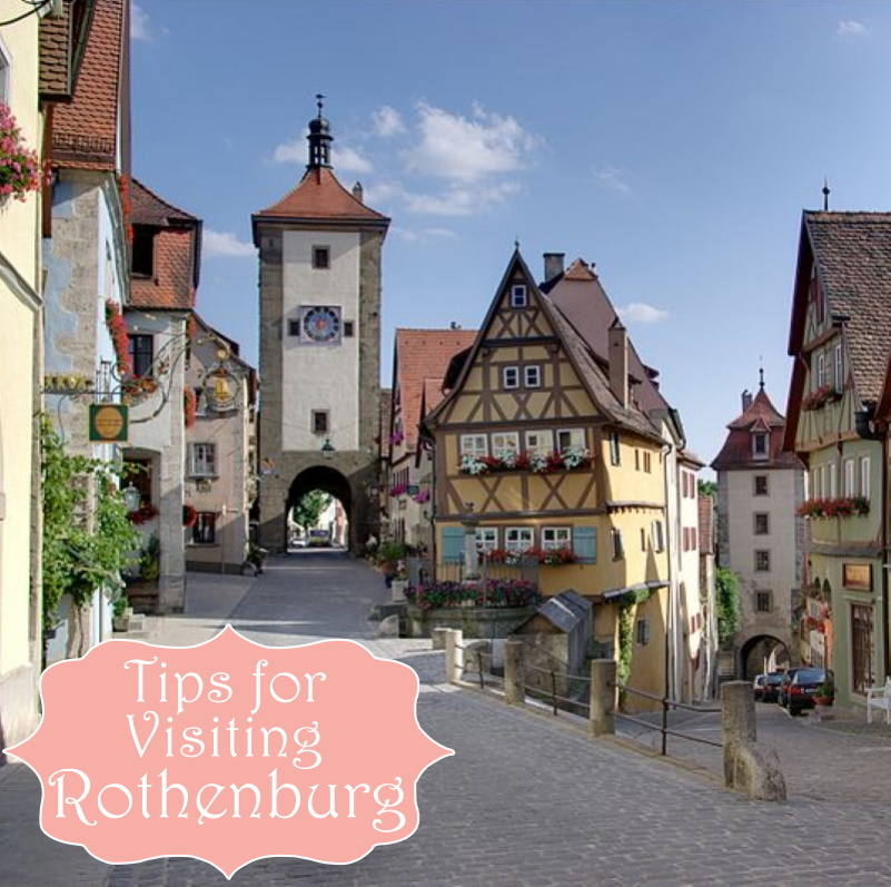 Tips for Visiting Rothenburg ob der Tauber view of Plönlein