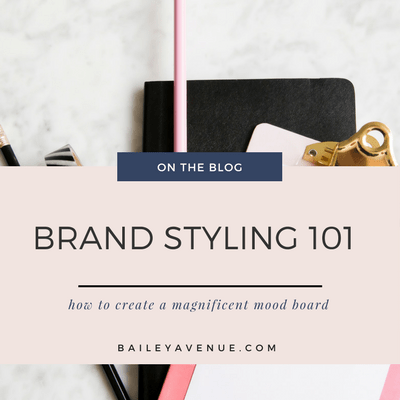 Brand Styling 101: Creating A Moodboard