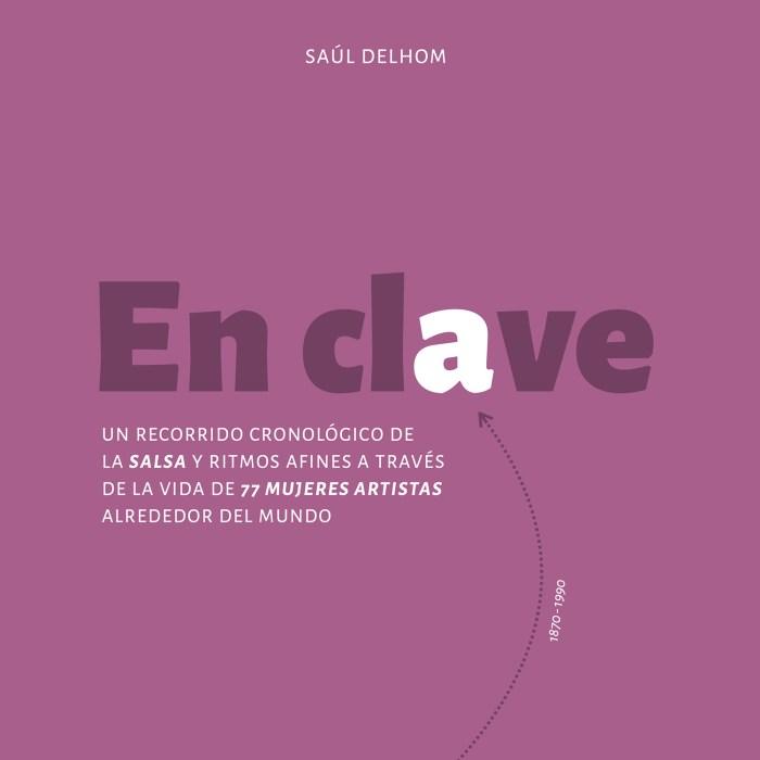 Libro En clave - Mujeres artistas del mundo de la salsa - Portada